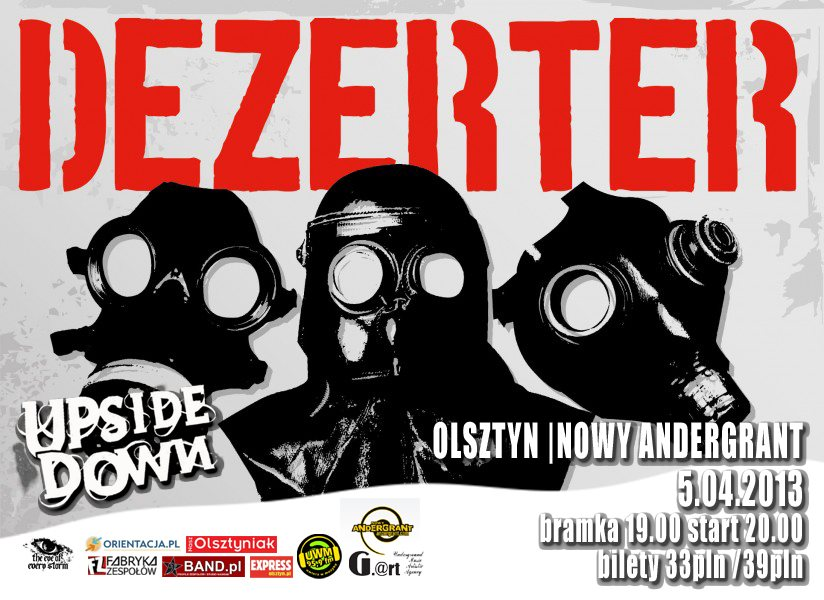 5.04.2013 DEZERTER/UPSIDE DOWN